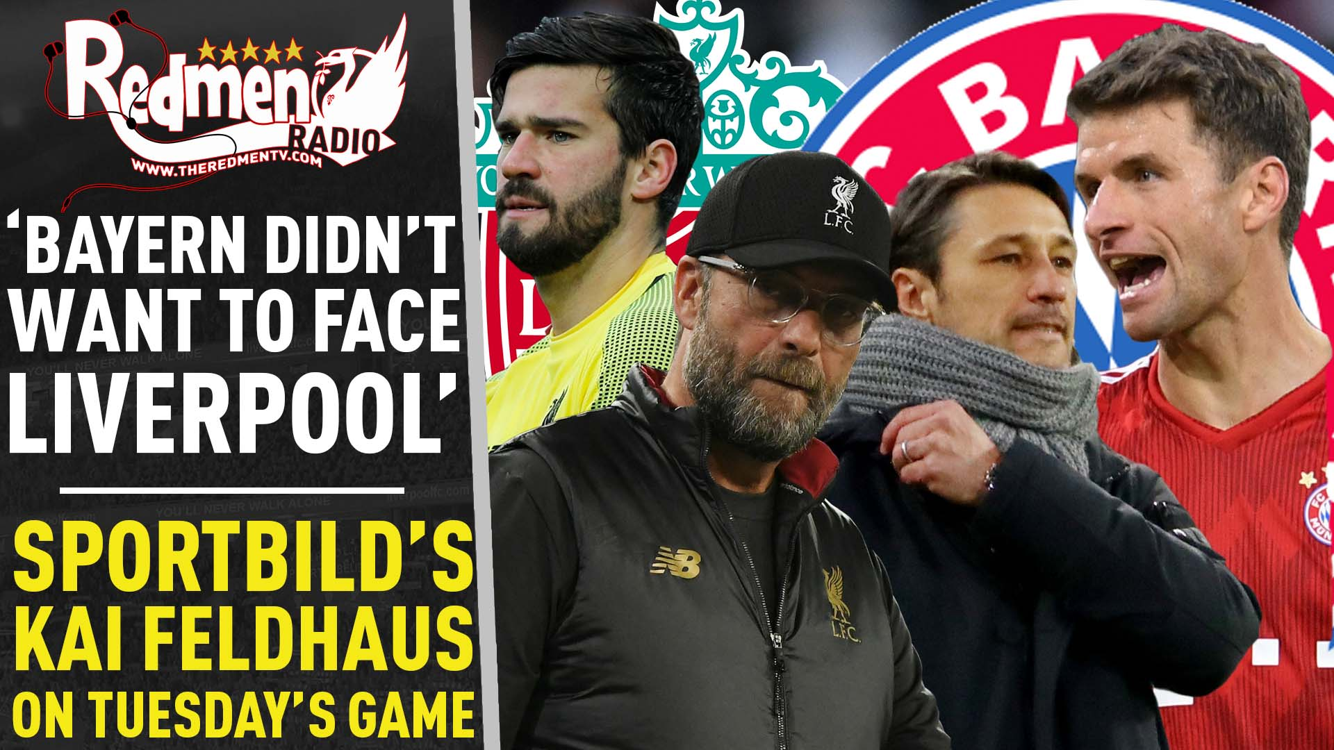 'Bayern Didn't Want to Face Liverpool!' | Liverpool v ...