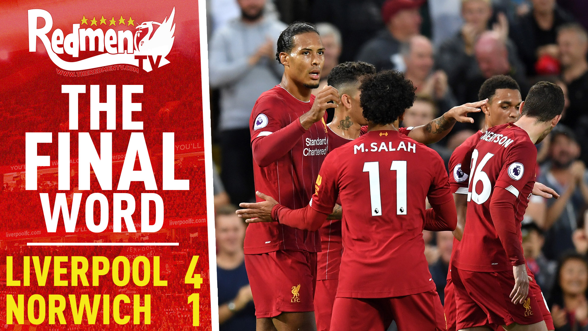 Liverpool 4-1 Norwich | The Final Word - The Redmen TV