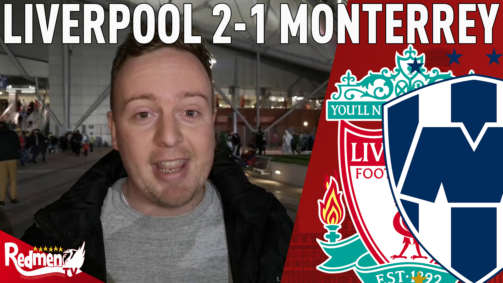 Liverpool 2 1 Cf Monterrey All Post Match Content The