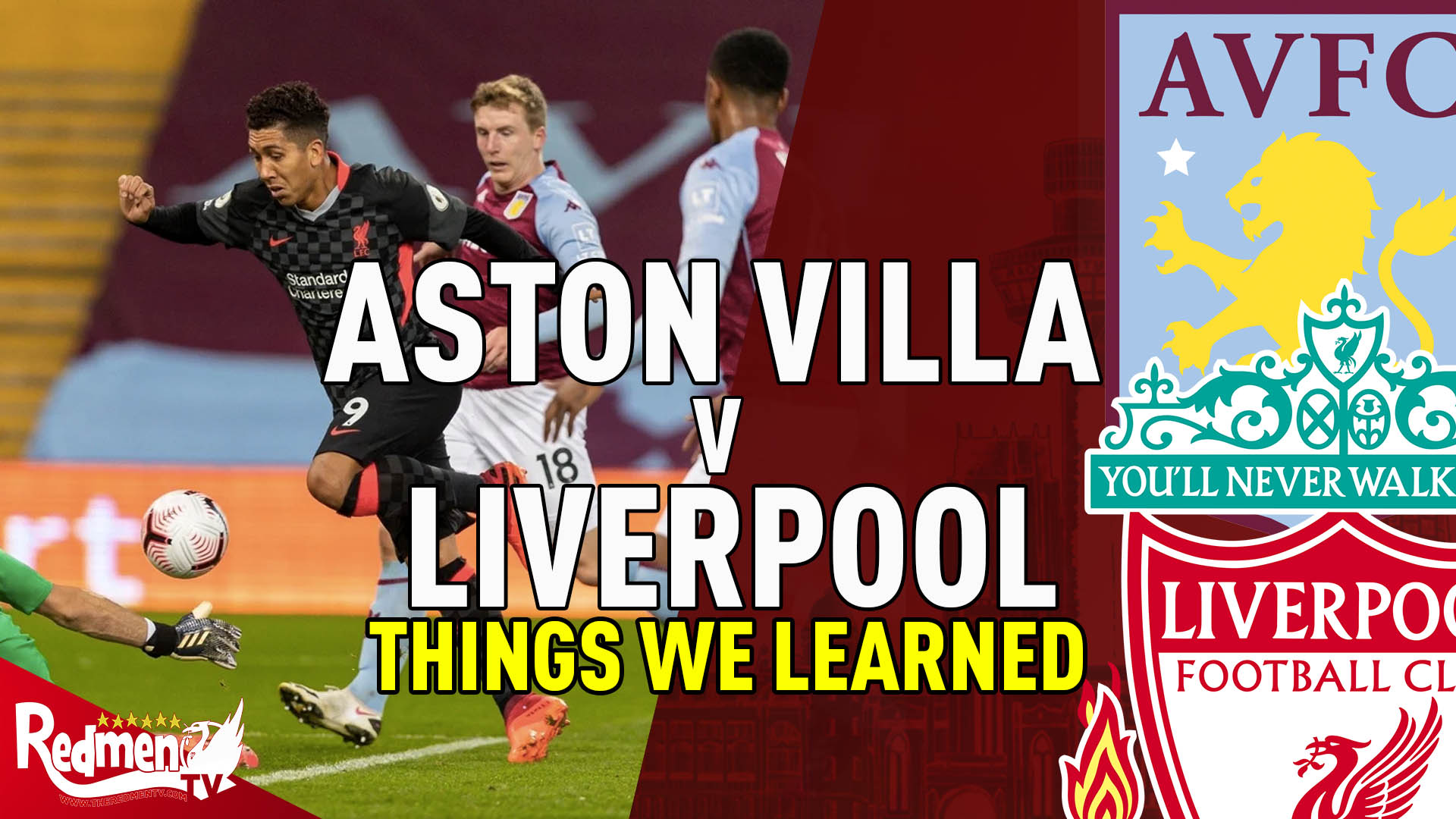 Aston Villa V Liverpool Things We Learned The Redmen Tv